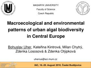 Macroecological and environmental  patterns of urban algal biodiversity  in Central Europe