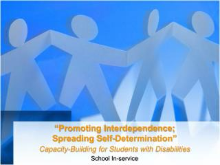"""Promoting Interdependence;  Spreading Self-Determination"""