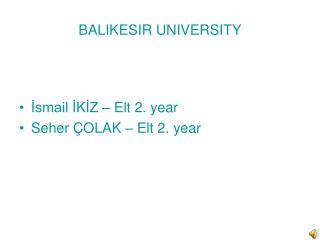 BALIKESIR UNIVERSITY