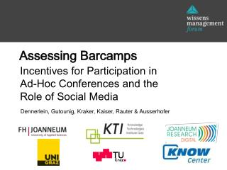 Incentives for Participation  in Ad-Hoc  Conferences and the Role of Social Media
