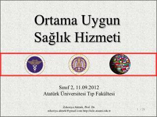 Sınıf 2, 11.09.2012 Atatürk Üniversitesi Tıp Fakültesi