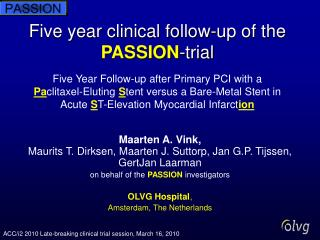 ACC/i2 2010 Late-breaking clinical trial session, March 16, 2010