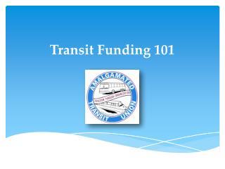 Transit Funding 101