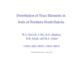 Distribution of Trace Elements in  Soils of Northern North Dakota
