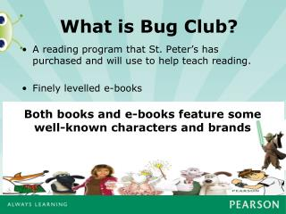 What is Bug Club?