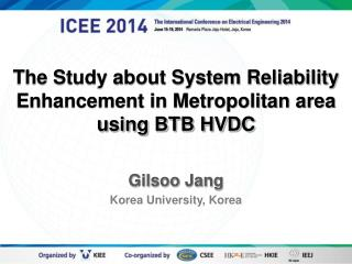 The Study about System Reliability Enhancement in Metropolitan area using BTB HVDC