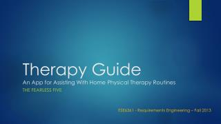 Therapy Guide An App for Assisting With Home Physical Therapy Routines