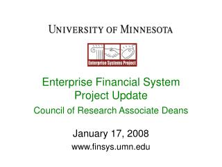 Enterprise Financial System Project Update Council of Research Associate Deans