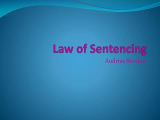 Law of Sentencing