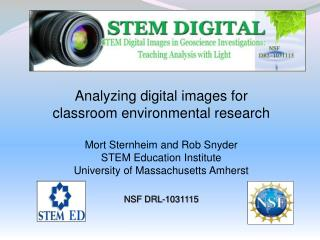 Analyzing digital images for classroom environmental research Mort Sternheim and Rob Snyder