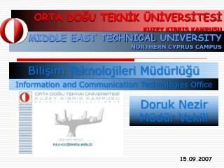 MIDDLE EAST TECHNICAL UNIVERSITY NORTHERN CYPRUS CAMPUS