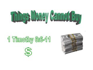 Things Money Cannot Buy