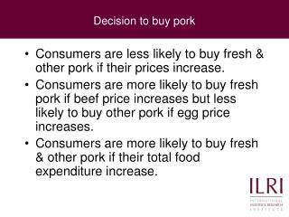 Decision to buy pork