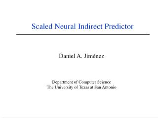 Scaled Neural Indirect Predictor