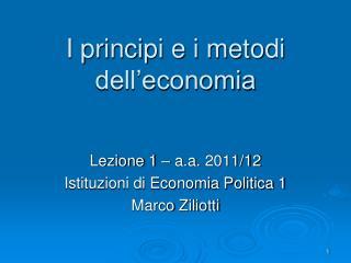 I principi e i metodi dell�economia