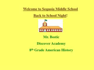 Welcome to Sequoia Middle School Back to School Night !