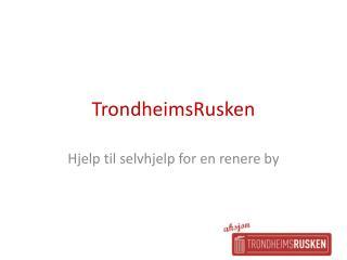 TrondheimsRusken