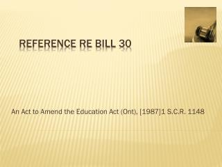 Reference re Bill 30