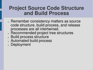Project Source Code Structure and Build Process