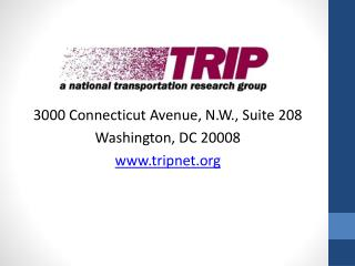 3000 Connecticut Avenue, N.W., Suite 208 Washington, DC 20008 tripnet