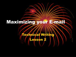 Maximizing your E-mail