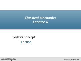 Classical Mechanics  Lecture 6