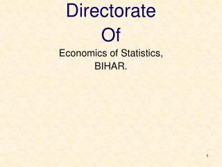 Directorate Of Economics of Statistics, BIHAR.