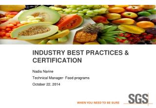 Industry best practices & certification