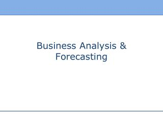 Business Analysis & Forecasting