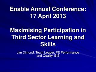 Jim Dimond, Team Leader, FE Performance and Quality, BIS