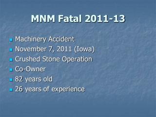 MNM Fatal 2011-13