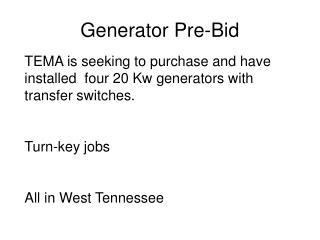 Generator Pre-Bid