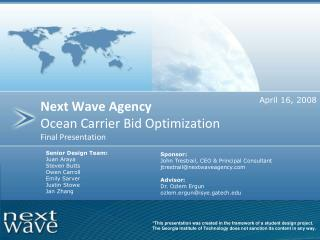 Next Wave Agency Ocean Carrier Bid Optimization Final Presentation