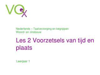 Nederlands – Taalverzorging en begrippen Woord- en zinsbouw