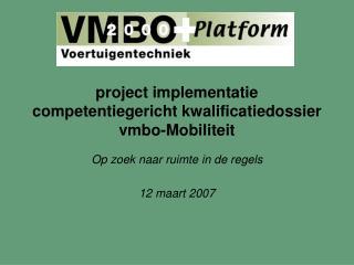 project implementatie competentiegericht kwalificatiedossier vmbo-Mobiliteit