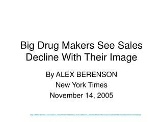 Big Drug Makers See Sales Decline With Their Image