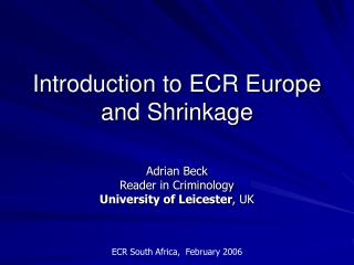 Introduction to ECR Europe and Shrinkage