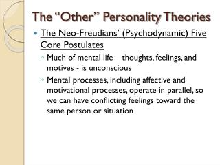 "The ""Other"" Personality Theories"