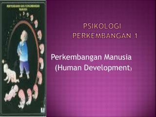 Psikologi Perkembangan  1