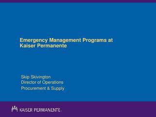 Emergency Management Programs at Kaiser Permanente