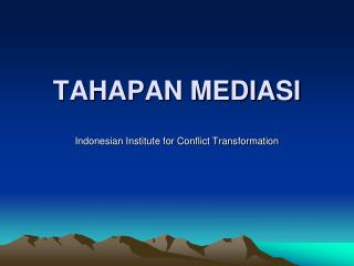 TAHAPAN MEDIASI