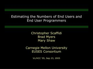 Estimating the Numbers of End Users and End User Programmers