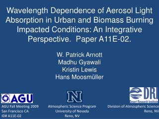 Wavelength Dependence of Aerosol Light Absorption in Urban and Biomass Burning Impacted Conditions: An Integrative Persp