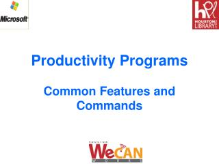 Productivity Programs Common Features and Commands