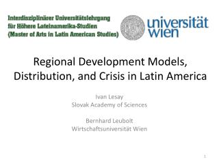 Regional Development Models, Distribution,  and Crisis  in  Latin America