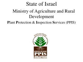 State of Israel Ministry of Agriculture and Rural     Development