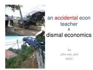 An accidental econ teacher  dismal economics