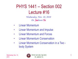 PHYS 1441 – Section 002 Lecture #16