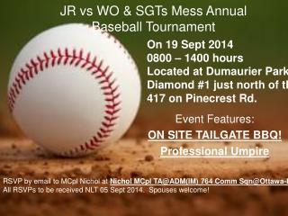 JR vs WO & SGTs Mess Annual Baseball Tournament