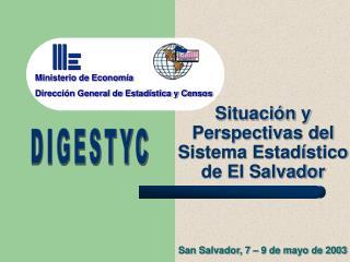 Situación y Perspectivas del Sistema Estadístico de El Salvador